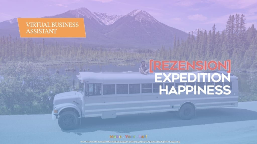 [Rezension] Expedition Happiness